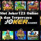 Agen Daftar Slot Joker123 Terpercaya Indonesia