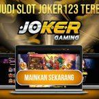 Game Judi Slot Joker123 Terbaik dan Terlengkap